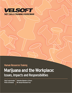 Marijuana and the Workplace: Issues, Impacts and Responsibilities