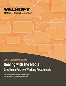 Dealing with the Media: Creating a positive working relationship