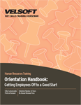 Orientation Handbook: Getting Employees Off to a Good Start