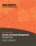 Secrets of Change Management - A One Day Primer