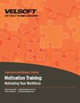 Motivation Training - Motivating Your Workforce