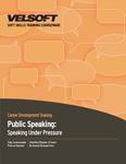 Public Speaking - Speaking Under Pressure