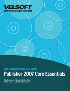 Publisher 2007 Core Essentials