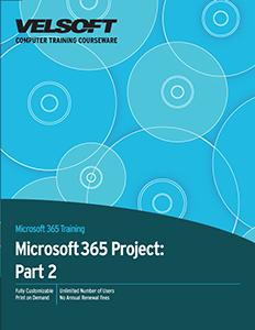 Microsoft 365 Project: Part 2