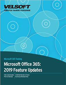 Microsoft Office 365: 2019 Feature Updates