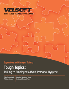 Tough Topics: Talking To Employees About Personal Hygiene