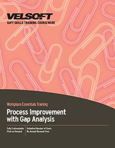 Process Improvement with Gap Analysis