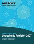 Upgrading To Publisher 2007