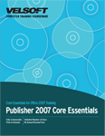 Core Essentials - MS Publisher 2007
