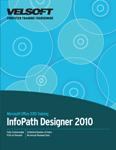 Microsoft Office InfoPath Designer 2010 - Advanced