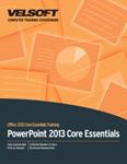 PowerPoint 2013 Core Essentials