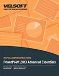 PowerPoint 2013 Advanced Essentials