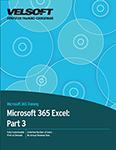 Microsoft 365 Excel: Part 3