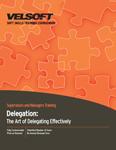 Delegation - The Art Of Delegating Effectively