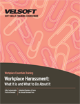 Workplace Harassment - What It is and What to Do About It